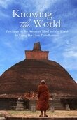 Knowing the world by ajahn liem