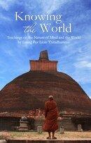 Knowing the world by ajahn liem