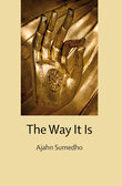 The Way It Is Ajahn Sumedho Pdf Download