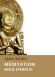 Meditation%20 %20mode%20d%27emploi%20 %20ajahn%20sucittocover