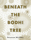 Pasanno bhikkhu   beneath the bodhi tree